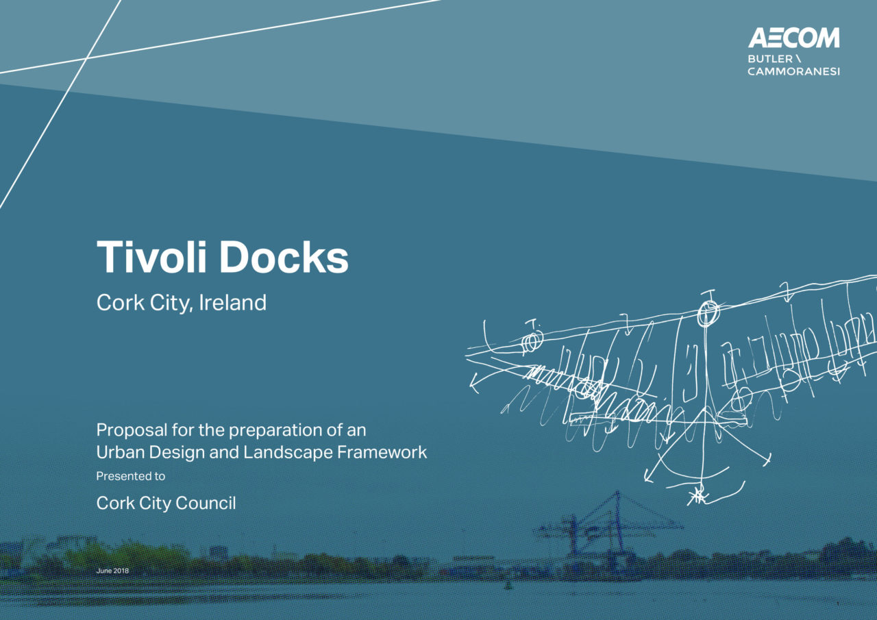 Framework plan for Tivoli Docks